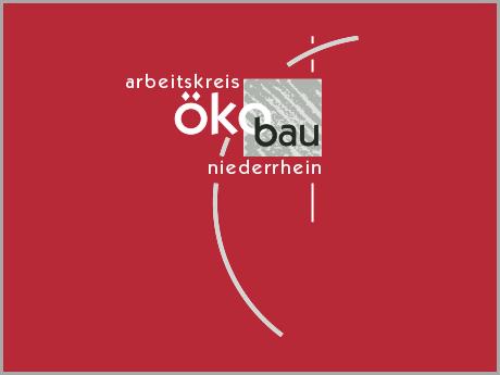 Arbeitskreis Ökobau Niederrhein e.V. -